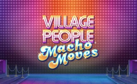 Village People® Macho Moves Real Slot made by